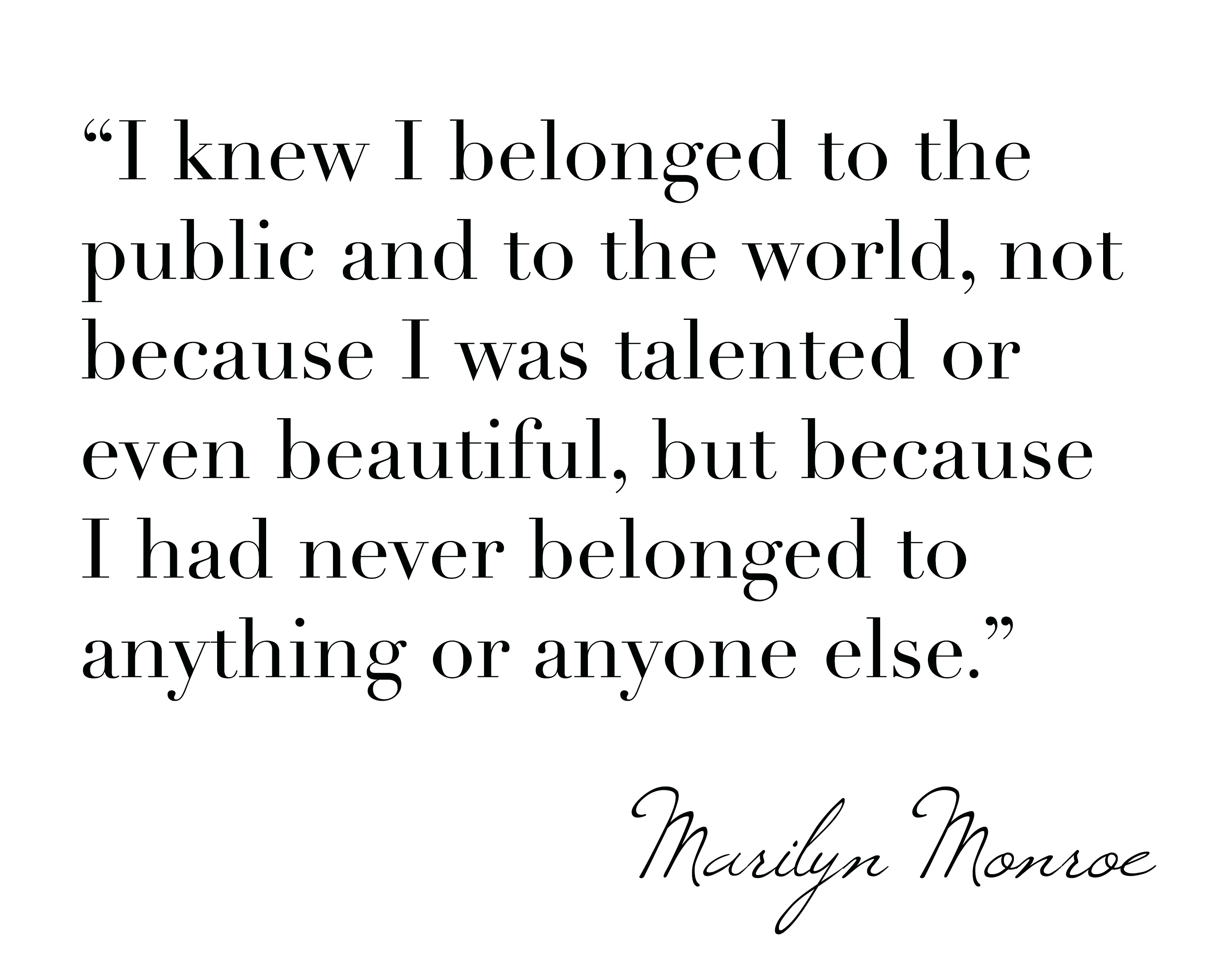 Marilyn Monroe -Quatation