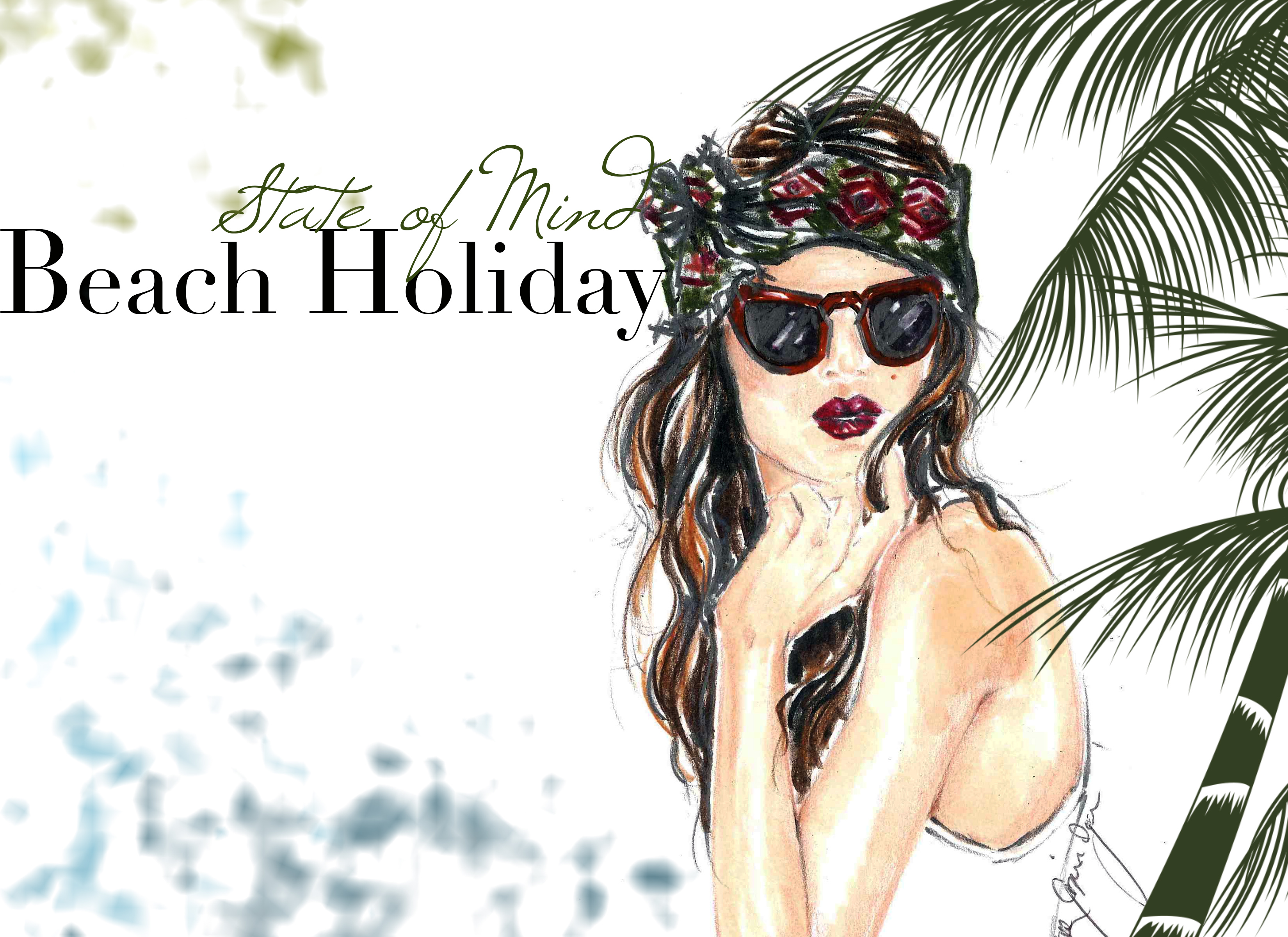 Beach Holiday State of Mind| Sketch&Style