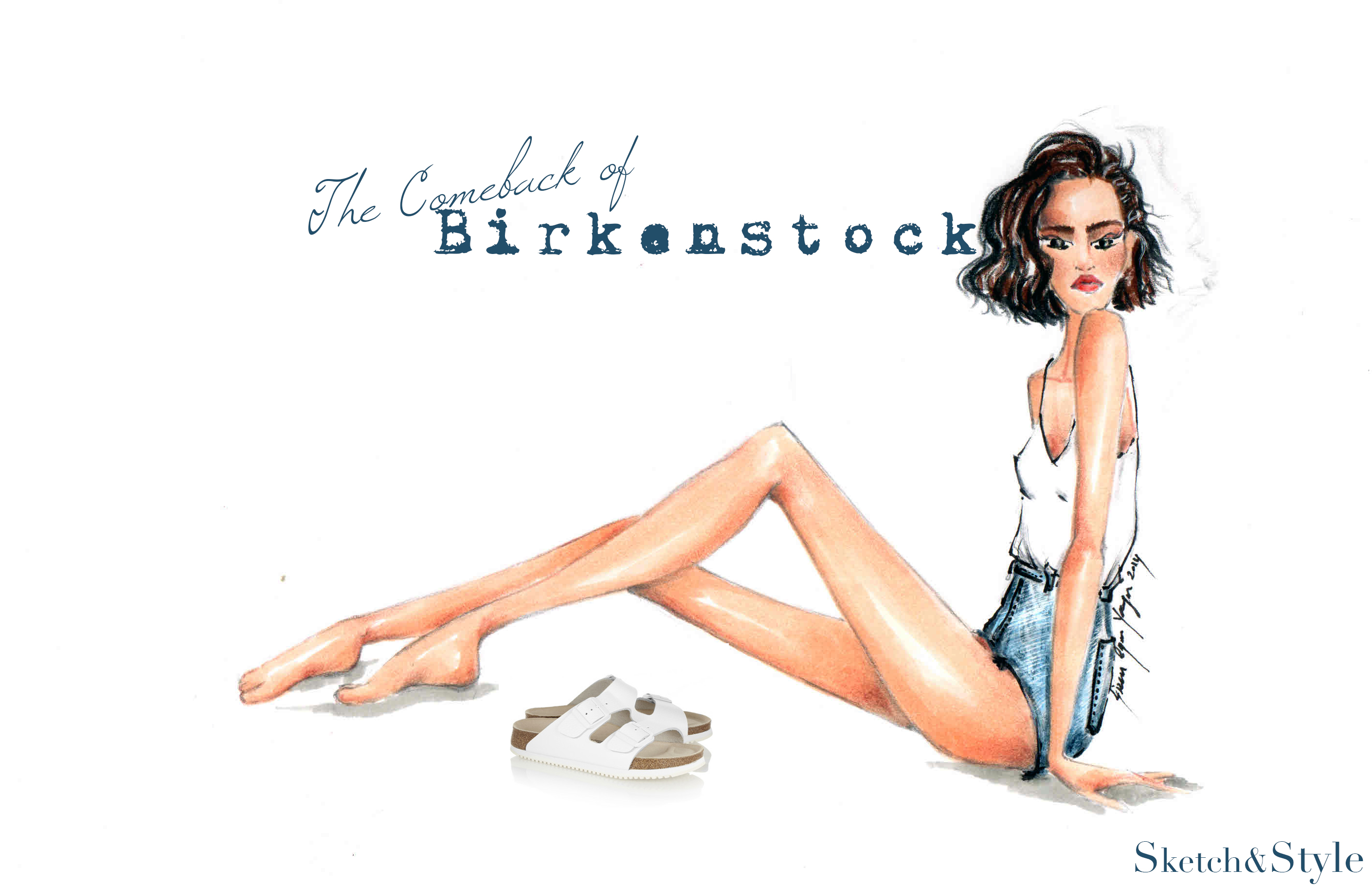 The Comeback of Birkenstock | Sketch&Style